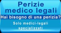 <br /> periziaPeriziamedico legalespecialistica:<br /> <br /> Danni da malasanità;<br /> Danni da infortunio sul lavoro;<br /> Danni da incidente stradale;<br /> Danni per mobbing estraining;<br /> Parenti vittime di casi mortali;<br /> Psichiatrica.<br /> <br /> Una perizia medico